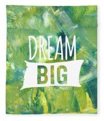 Dream Big  Fleece Blanket