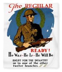 The Regular - Enlist For The Infantry Fleece Blanket