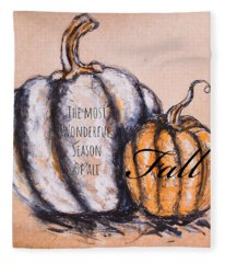 Fall Most Wonderful Season Of All Fleece Blanket