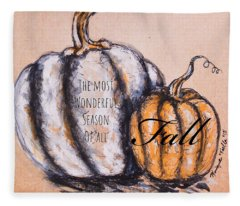 Fall Most Wonderful Season Of All Fleece Blanket