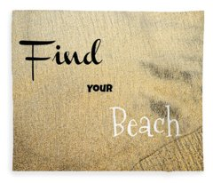 Find Your Beach Fleece Blanket