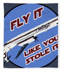 Fly It Like You Stole It Fleece Blanket