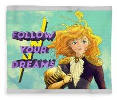 Follow Your Dreams II Fleece Blanket