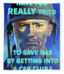 Gas Conservation Ww2 Poster Fleece Blanket