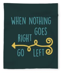 Go Left Fleece Blanket