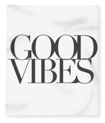 Good Vibes Fleece Blanket
