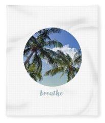 Graphic Art Breathe - Palm Trees Fleece Blanket