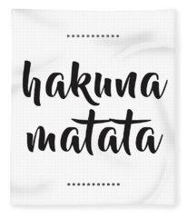 Hakuna Matata  Fleece Blanket