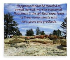 Happiness Is Living Every Minute With Gratitude Fleece Blanket