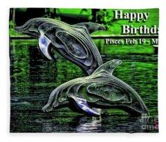 Happy Birthday Pisces Fleece Blanket