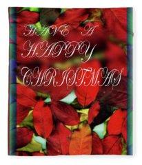 Have A Happy Christmas Fleece Blanket