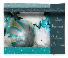 Have Yourself A Fabulous Christmas Fleece Blanket