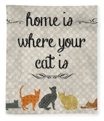 Home Is Where Your Cat Is-jp3040 Fleece Blanket