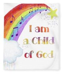 I Am A Child Of God 3 Fleece Blanket