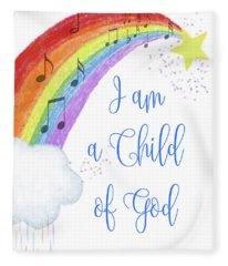 I Am A Child Of God Fleece Blanket