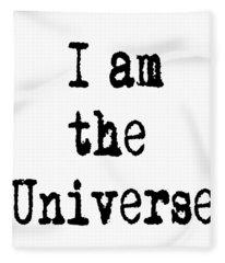 I Am The Universe - Cosmic Universe Quotes Fleece Blanket