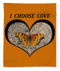I Chose Love With A Butterfly In A Heart Fleece Blanket