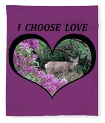 I Chose Love With Deers Among Lilacs In A Heart Fleece Blanket