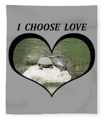 I Chose Love With Two Turtles Snuggling Fleece Blanket