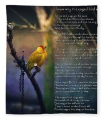 I Know Why The Caged Bird Sings By Maya Angelou Fleece Blanket