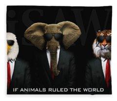 If Animals Ruled The World Fleece Blanket