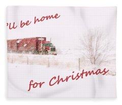 I'll Be Home For Christmas 2 Fleece Blanket