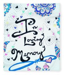 In Loving Memory Fleece Blanket