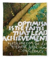 Inspirational Saying Optimism Fleece Blanket