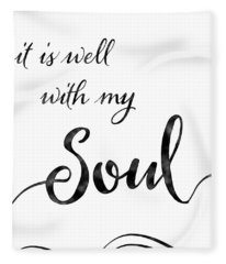 Inspirational Typography Script Calligraphy - It Is Well With My Soul Fleece Blanket