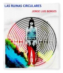 Las Ruinas Circulares Poster  Fleece Blanket