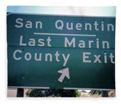 Last Marin County Exit Fleece Blanket