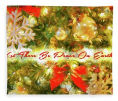 Let There Be Peace On Earth 2 Fleece Blanket
