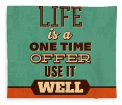 Designs Similar to Life Is A One Time Offer