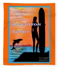Life Is Not A Spectator Sport Fleece Blanket