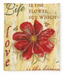 Life Is The Flower Fleece Blanket