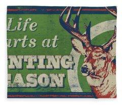 Life Starts Hunting Season Fleece Blanket
