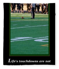 Life's Touchdowns Fleece Blanket