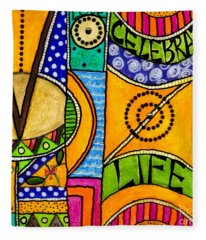 Living A Vibrant Life Fleece Blanket