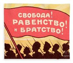 Long Live Equality And Brotherhood Fleece Blanket