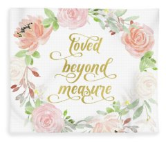 Loved Beyond Measure Blush Gold Baby Nursery Art Pillow Fleece Blanket
