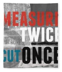 Measure Twice- Art By Linda Woods Fleece Blanket