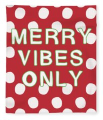 Merry Vibes Only Polka Dots- Art By Linda Woods Fleece Blanket