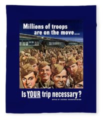 Millions Of Troops Are On The Move Fleece Blanket