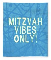 Mitzvah Vibes Only Blue Print- Art By Linda Woods Fleece Blanket