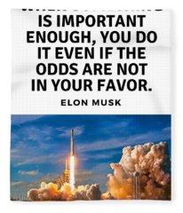 Motivational Quote Elon Musk Falcon Heavy Rocket Launch Fleece Blanket