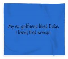 My Ex-girlfriend Fleece Blanket