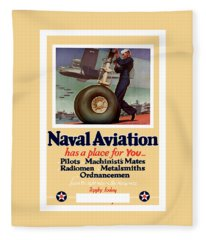 Naval Aviation Has A Place For You Fleece Blanket