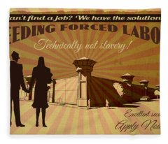 Needing Forced Labor Fleece Blanket