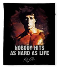 Nobody Hits As Hard As Life Fleece Blanket