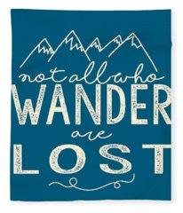 Not All Who Wander Fleece Blanket